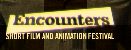Encounters Short Film and Animation Festival is calling for entries!