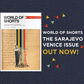 The Sarajevo/Venice issue of the World of Shorts magazine is out today!