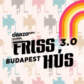 Friss Hús 3.0 Tickets and Passes!